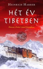 Harrer Heinrich - Hét év Tibetben E-KÖNYV
