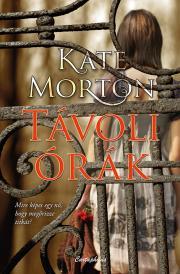 Morton Kate - Távoli órák E-KÖNYV
