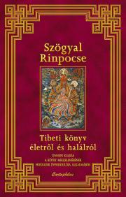 Rinponcse Szögyal - Tibeti könyv életről és halálról E-KÖNYV