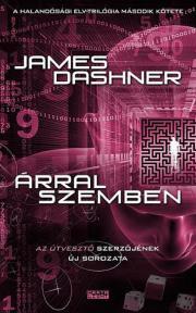 Dashner James - Árral szemben E-KÖNYV