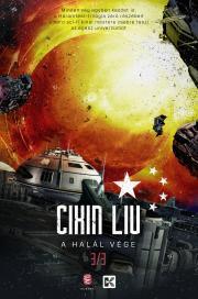 Cixin Liu - A halál vége E-KÖNYV