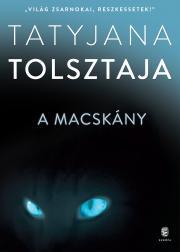 Tolsztaja Tatyjana - A macskány E-KÖNYV