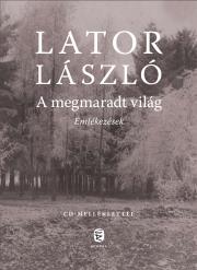 Lator László - A megmaradt világ E-KÖNYV