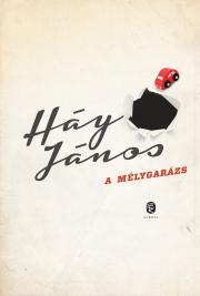 Háy János - A mélygarázs E-KÖNYV