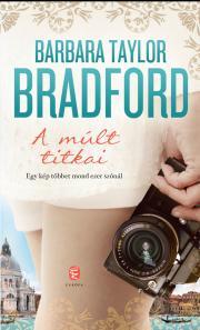 Bradford Barbara Taylor - A múlt titkai E-KÖNYV