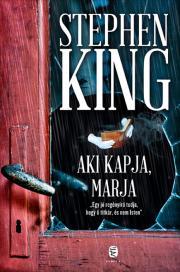 King Stephen - Aki kapja, marja E-KÖNYV
