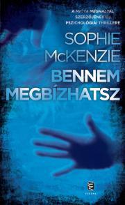 McKenzie Sophie - Bennem megbízhatsz E-KÖNYV
