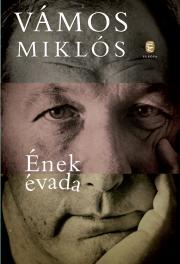 Vámos Miklós - Ének évada E-KÖNYV