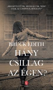 Bruck Edith - Hány csillag az égen? E-KÖNYV