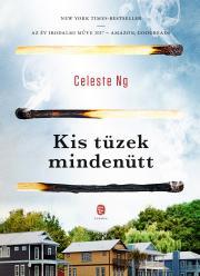 Ng Celeste - Kis tüzek mindenütt E-KÖNYV
