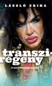 László Erika - Transziregény E-KÖNYV