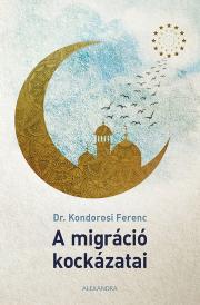 A migráció kockázatai E-KÖNYV
