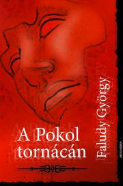 Faludi György - A pokol tornácán E-KÖNYV
