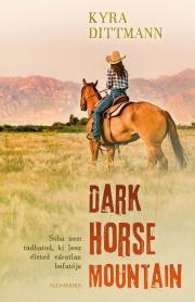 Dittmann Kyra - Dark Horse Mountain E-KÖNYV