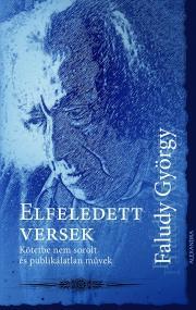 Faludi György - Elfeledett versek E-KÖNYV