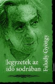 Faludi György - Jegyzetek az idő sodrában E-KÖNYV