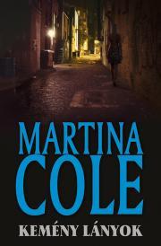 Cole Martina - Kemény lányok E-KÖNYV