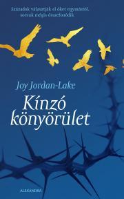 Jordan-Lake Joy - Kinzó könyörület E-KÖNYV