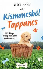 Mann Steve - Kismancsból Tappancs E-KÖNYV