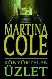Cole Martina - Könyörtelen üzlet E-KÖNYV