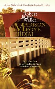 Waller Robert James - Madison megye hídjai E-KÖNYV