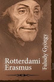 Faludi György - Rotterdami Erasmus E-KÖNYV
