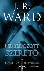 Ward J. R. - Feloldozott szerető E-KÖNYV