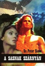 Sieve Su Peter - A sasnak szárnyán E-KÖNYV