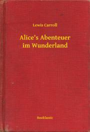 Alice's Abenteuer im Wunderland E-KÖNYV