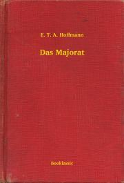 Hoffmann E. T. A. - Das Majorat E-KÖNYV