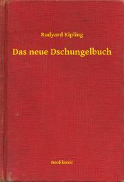 Kipling Rudyard - Das neue Dschungelbuch E-KÖNYV