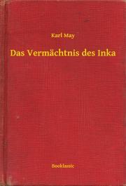 May Karl - Das Vermächtnis des Inka E-KÖNYV