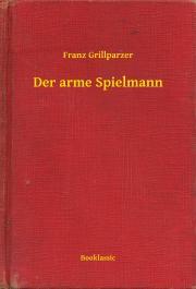 Grillparzer Franz - Der arme Spielmann E-KÖNYV