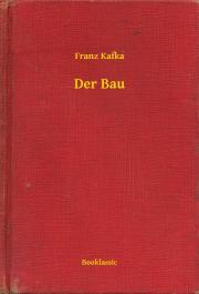 Kafka Franz - Der Bau E-KÖNYV