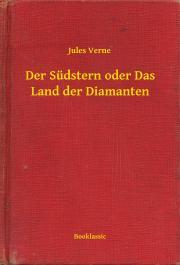 Verne Jules - Der Südstern oder Das Land der Diamanten E-KÖNYV
