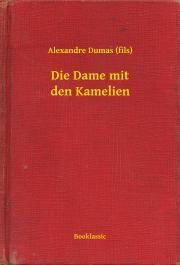 Dumas Alexandre - Die Dame mit den Kamelien E-KÖNYV