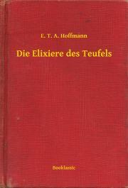 Hoffmann E. T. A. - Die Elixiere des Teufels E-KÖNYV