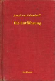 Eichendorff Joseph von - Die Entführung E-KÖNYV