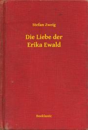 Die Liebe der Erika Ewald E-KÖNYV
