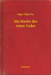 Poe Edgar Allan - Die Maske des roten Todes E-KÖNYV