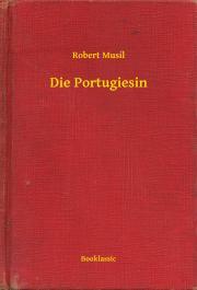 Musil Robert - Die Portugiesin E-KÖNYV
