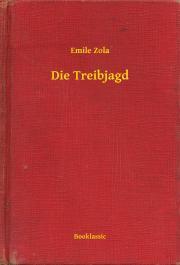Zola Émile - Die Treibjagd E-KÖNYV