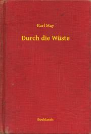 May Karl - Durch die Wüste E-KÖNYV