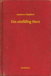 Flaubert Gustave - Ein einfältig Herz E-KÖNYV