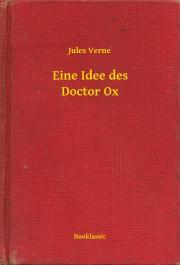 Verne Jules - Eine Idee des Doctor Ox E-KÖNYV