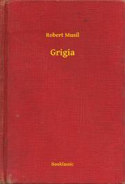 Musil Robert - Grigia E-KÖNYV
