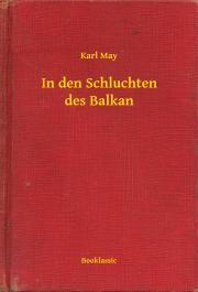 May Karl - In den Schluchten des Balkan E-KÖNYV
