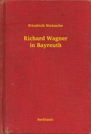 Richard Wagner in Bayreuth E-KÖNYV