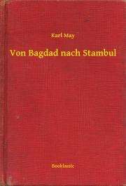 May Karl - Von Bagdad nach Stambul E-KÖNYV
