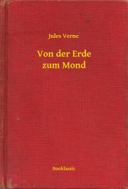 Verne Jules - Von der Erde zum Mond E-KÖNYV